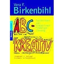 ABC-KREATIV©: Techniken zur kreativen Problem-Lösung