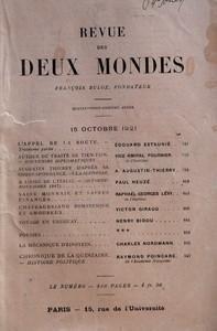 REVUE DES DEUX MONDES du 15-10-1921 L'APPEL DE LA ROUTE PAR EDOUARD ESTAUNIE - AUTOUR DU TRAITE DE TIEN-TSIN - SOUVENIRS DIPLOMATIQUES PAR VICE-AMIRAL FOURNIER - AUGUSTIN THIERRY D'APRES SA CORRESPONDANCE - I LA JEUNESSE PAR A AUGUSTIN-THIERRY - A L'AIDE DE L'ITALIE - OCTOBRE-NOVEMBRE 1917 PAR PAUL HEUZE - SAINE MONNAIE ET SAINES FINANCES PAR RAPHAEL-GEORGES LEVY - CHATEAUBRIAND ROMANESQUE ET AMOUREUX PAR VICTOR GIRAUD - VOYAGE EN URUGUAY PAR HENRY BIDOU - POESIES - LA MECANIQUE D'EINSTEIN P...