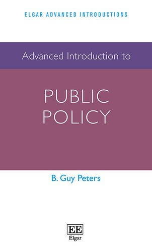 Advanced Introduction to Public Policy (Elgar Advanced Introductions Series) por B. Guy Peters