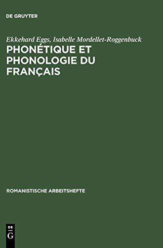 Phonétique et phonologie du français: Théorie et pratique (Romanistische Arbeitshefte, Band 34)