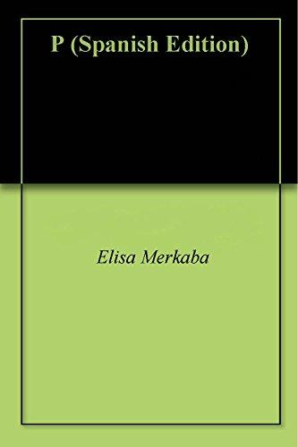 P por Elisa Merkaba