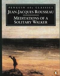 Meditations of a Solitary Walker (Penguin Classics 60s S.)