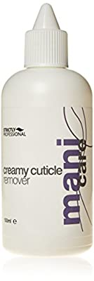 Strictly Professional Creamy Cuticle Remover Softens and Removes Excess Cuticle 150ml