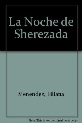 La Noche de Sherezada por Liliana Menendez