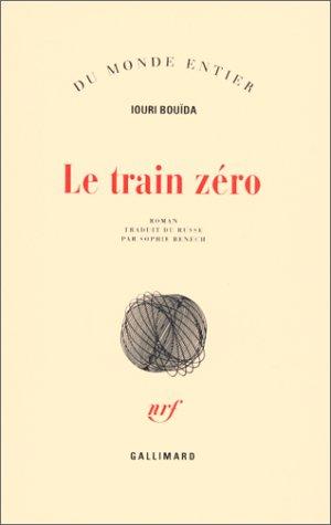 Le train zéro par Iouri Bouïda