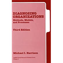 Diagnosing Organizations: Methods, Models, and Processes (Applied Social Research Methods)