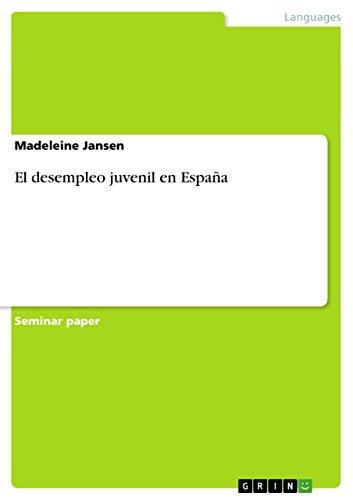 El desempleo juvenil en España por Madeleine Jansen