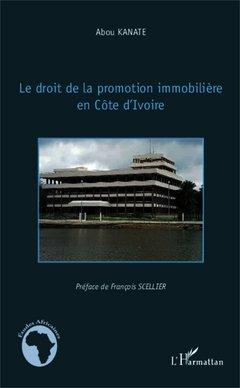 Droit de la promotion immobilière en Côte d'Ivoire par KANATE ABOU