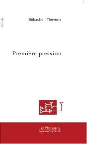 Premiere Pression