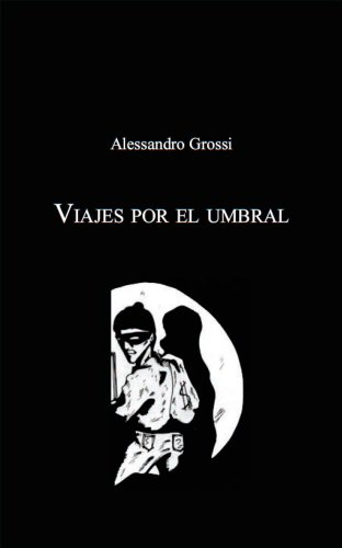Viajes por el umbral (Spanish Edition)
