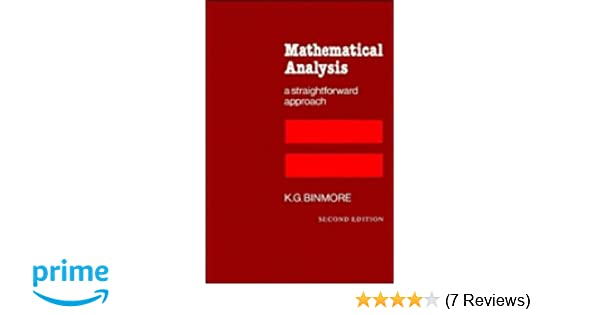 e-book Mathematical Analysis: A Straightforward Approach
