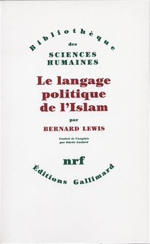 Le langage politique de l'islam par Bernard Lewis