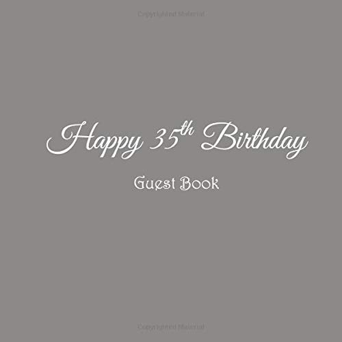 Happy 35th Birthday Guest Book 35 Year Old Party Gifts