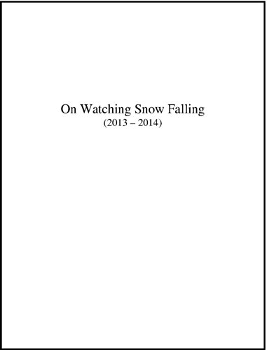 on-watching-snow-falling-2013-2014-the-montreal-in-winter-series-english-edition