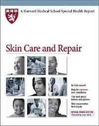 Skin Care and Repair (Harvard Medical School Special Health Reports)