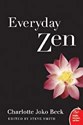 [(Everyday Zen: Love and Work)] [Author: Charlotte Joko Beck] published on (September, 2007)