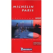 Michelin Paris Selection 2000 - Hôtels Restaurants