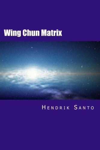 Wing Chun Matrix por Hendrik Santo