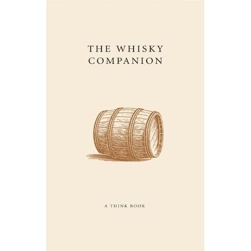 The Whisky Companion by Tom Quinn (2006-08-28)