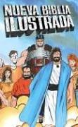 Nueva Biblia Ilustrada = Heroes of the Bible por New Kids Media