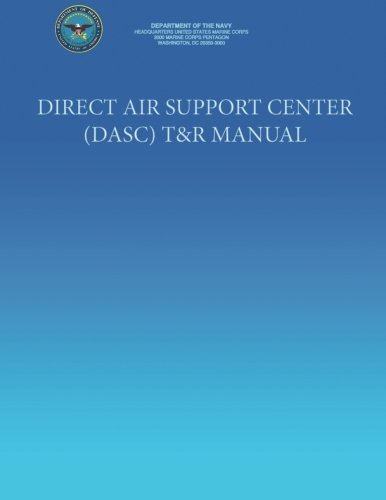 Direct Air Support Center (Dasc) T&r Manual por Department of the Navy