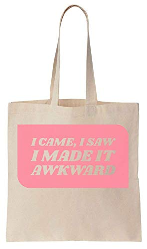 Finest Prints I Came, I Saw, I Made It Awkward Pink Speech Bubble Cotton Canvas Tote Bag Cotton Bubble