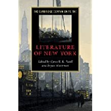 The Cambridge Companion to the Literature of New York (Cambridge Companions to Literature)