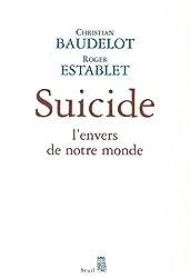 Suicide : L'envers de notre monde