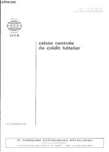 CAISSE CENTRALE DU CREDIT HOTELIER - EXTRAIT DU N°261 - mai 1972 de Serrurerie Constructions Métalliques.