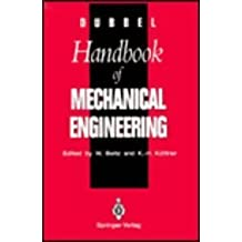 DUBBEL - Handbook of Mechanical Engineering by Heinrich Dubbel (1994-10-27)