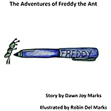 The Adventures of Freddy the Ant (Ant Books Book 1) (English Edition)
