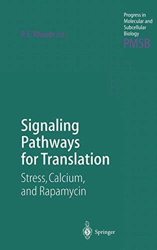 Signaling Pathways for Translation: Stress, Calcium, and Rapamycin (Progress in Molecular and Subcellular Biology (27), Band 27)
