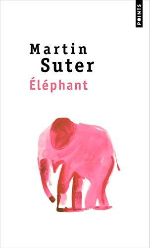 Eléphant par Martin Suter