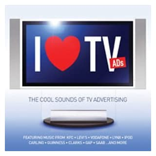 I Love TV Ads: The Cool Sounds of TV Advertising