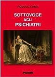 eBook Gratis da Scaricare Sottovoce agli psichiatri (PDF,EPUB,MOBI) Online Italiano