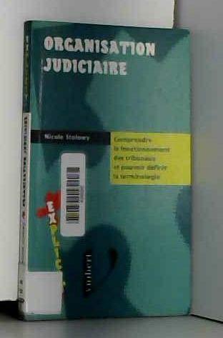 L'organisation judiciaire par Stolowy