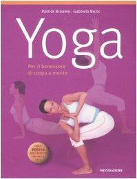 yoga. per il benessere di corpo e mente. con poster. ediz. illustrata
