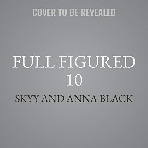 Full Figured 10 (Full Figured Plus Size Divas, Band 10)