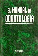Manual de odontologia, el. por Echeverria