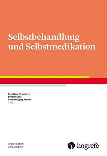 Selbstbehandlung und Selbstmedikation (Organisation und Medizin)