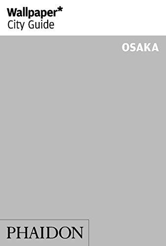 Wallpaper City Guide Osaka