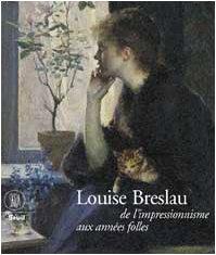Louise Breslau, de l'impressionnisme aux années folles