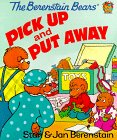 The Berenstain Bears Pick Up and Put Away