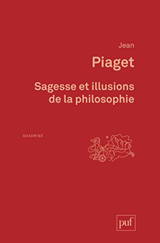 Sagesse et illusions de la philosophie