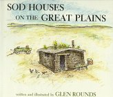 Sod Houses on the Great Plains -