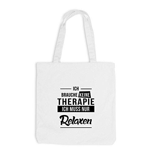 Jutebeutel - Ich Brauche Keine Therapie Relaxen - Therapy Urlaub Chill Weiß