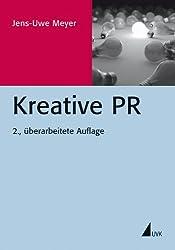 Kreative PR (PR Praxis)