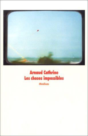 """<a href=""""/node/10501"""">Les choses impossibles</a>"""