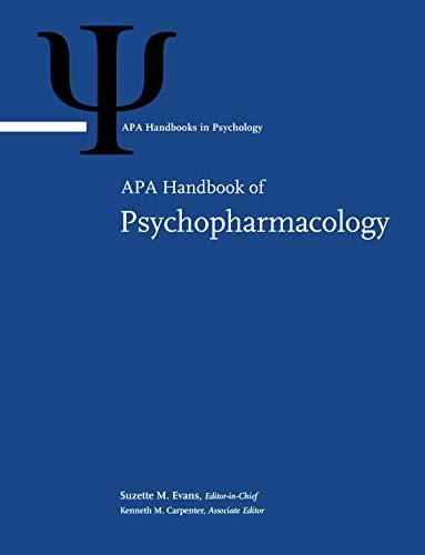 APA Handbook of Psychopharmacology (APA Handbooks in Psychology (R))