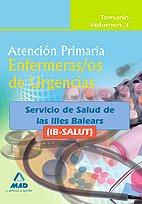 Enfermeros De Urgencias De Atención Primaria Del Ib-Salut. Temario Volumen Iii.